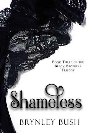 Shameless by Brynley Bush