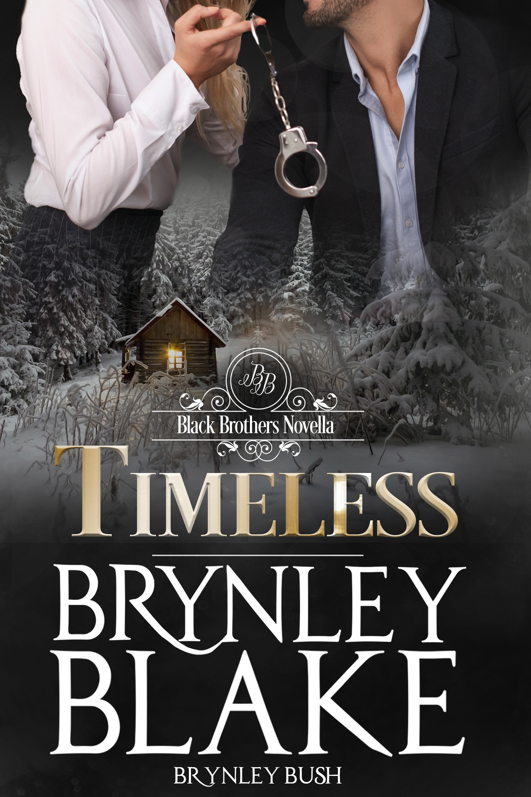 Timeless | The Black Brothers Series | Author Brynley Bush